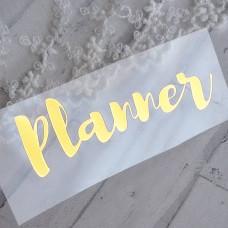 """Надпись из термотрансфера """"Planner """""""